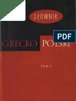 1390363 6A777 Abramowiczowna Zofia Red Slownik Greckopolski Tom i a d