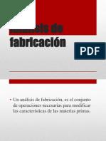#4.Analisis de Fabricacion.