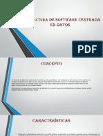 Arquitectura de Software Centrada en Datos