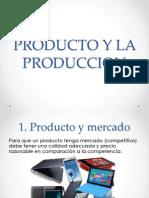 PRODUCTO Y LA PRODUCCION.pptx