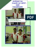 Sucesso Na AprovaÇÃo Do Cefet2009 ParabÉns!!!!!!