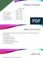 Pembuatan Media