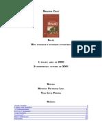 CHAUÍ, Marilena. Brasil; Mito Fundador e Sociedade Autoritária