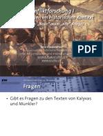 """Int. Konfliktforschung I - Woche 10 - """"Neue"""" oder """"alte"""" Kriege (Übung)"""