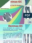 Denimax GC. Stylish Grey cast on denim during hypochlorite bleach.