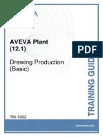 TM-1002 AVEVA Plant (12.1) Drawing Production (Basic) - Revision 2.0