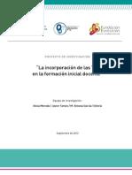 La Incorporación de Las TIC en La Formación Inicial Docente. Proyecto de Investigación 2013 OEA Y OTROS