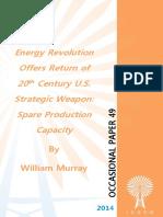 """Energy Revolution Offers Return of 20th Century U.S. Strategic Weapon"