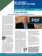 CyberKnife® Laser-Beam Focus on Treating Cancer