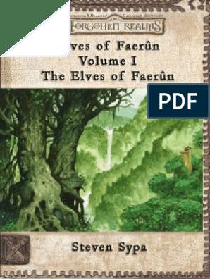 Elves of Faerun Volume I | Elf (Dungeons & Dragons) | Drow (Dungeons