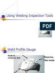 Using Welding Inspection ToolUsing Welding Inspection Toolss