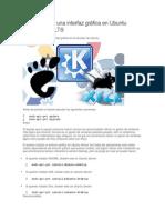 Cómo Instalar Una Interfaz Gráfica en Ubuntu Server 12