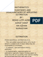 Mathematics Advantages and Disadvantages of Applaying Estimation by