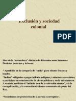 2-Exclusion y Sociedad Colonial