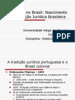 Aula 8 - O Direito No Brasil