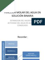 Fracción Molar Del Agua en Solución Binaria
