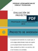 Ulacit-ppt Evaluacion de Proyectos Clase i