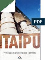 Itaipu - Principais Caracteristicas Tecnicas - 2008