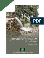 Las Jornadas Forestales Celebradas en El Aula de La Naturaleza de Matalascañas Conclusiones