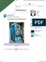 (9) .__ Construye Una VideoRockola (Original) _