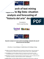 A research of text mining applied to Big Data