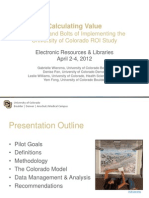 Calculating ValueThe Nuts and Bolts of Implementing the University of Colorado ROI Study