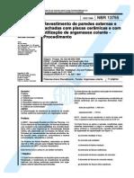 Revestimentos de Paredes Externas e Fachadas Com Placas Ceramicas e Utiliz. de Argamassa Colante NBR 13755 - 1996