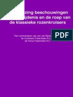 Bloemlezing Beschouwingen Over de Roep en de Belijdenis Van de Klassieke Rozenkruisers Door Jan Van Rijckenborgh