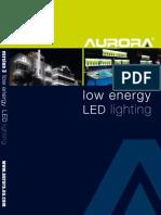 Aurora Low Energy LED Lighting V3