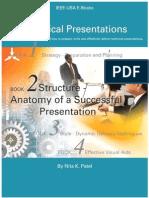 Technical Presentations Book 2 Anatomy of a Successful Presentation