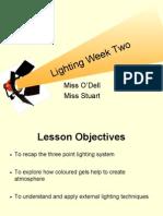 Lighting Week Two 17.11.09
