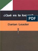 Darian Leader - ¿Qué Es La Locura?