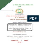 Una Propuesta de La Enseñanza de La Didactica de ,Las Estadistica y El Rendimiento Academico en Los Estudiantes