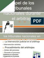 Papel de los tribunales nacionales durante el arbitraje.pptx