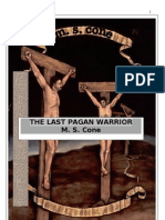 The last pagan warrior. aka
