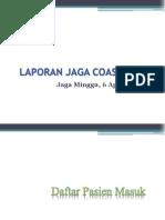 Laporan Jaga 6 April 2014