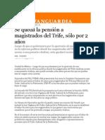 21-05-2014 Vanguardia - Se queda la pensión a magistrados del Trife, sólo por 2 años.