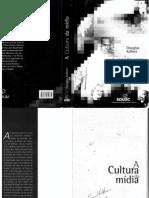 KELLNER, Douglas. a Cultura Da MÃ-dia