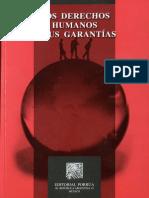 [2011] Los Derechos Humanos y Sus Garantias. Olivos Campos Jose Rene