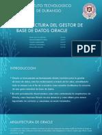 Arquitectura Del Gestor de Base de Datos.