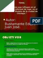 INFORME:Factores que influyen en el comercio informal de ropa  en el mercad modelo de la ciudad de Chiclayo. Septiembre-Diciembre 2006
