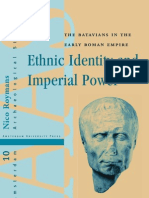 Ethnic Identity and Imperial Power. The Batavians in the Early Roman Empire