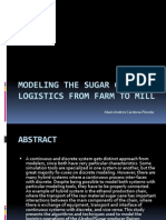 Presentacion - Modeling the Sugar Cane Logistics From Farm to Mill