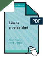 Jordi Nadal y Paco García - Libros o Velocidad