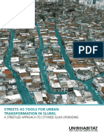 Streets as Tools for Urban Transformation in Slums