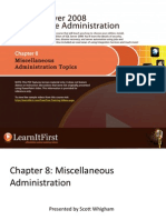 Miscellaneous Administration Topics