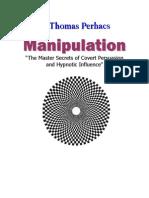 Manipulation-Master Secrets of Covert Influence