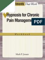 Mark P Jensen Hypnosis for Chronic Pain Management Workbook 2011