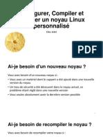Configurer, Compiler Et Installer Un Noyau Linux