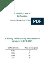 Epid 600 Class 9 Confounding